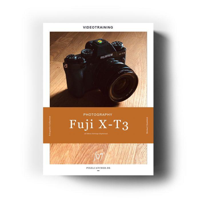 Fujifilm X-T3 Settings Explained