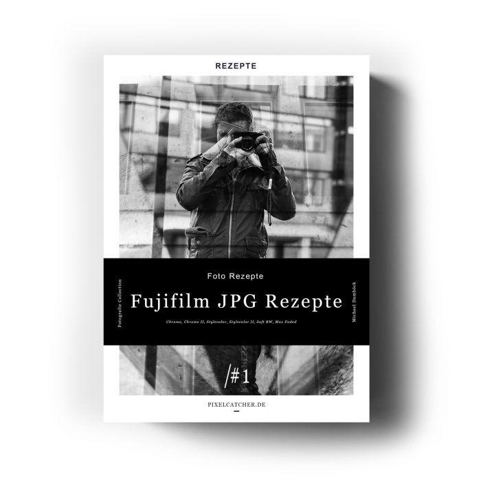 Fujifilm JPG Rezepte #1 1