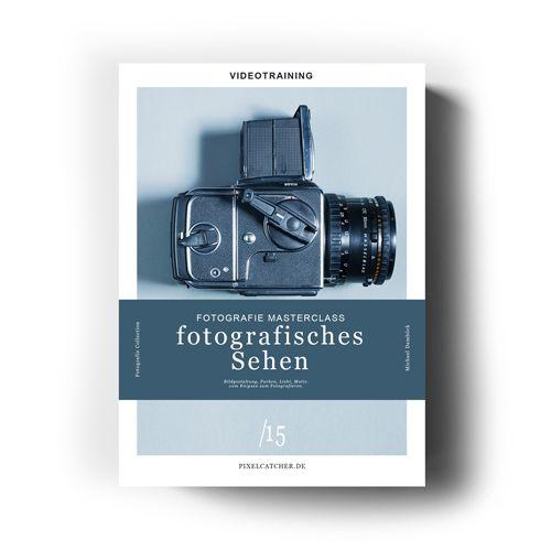 fotografisches sehen masterclass Videokurs
